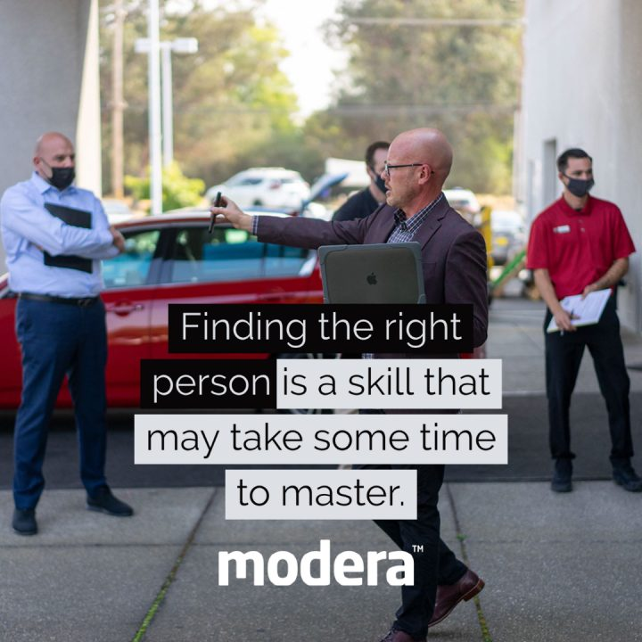 finding the right sales person is a skill that may take time