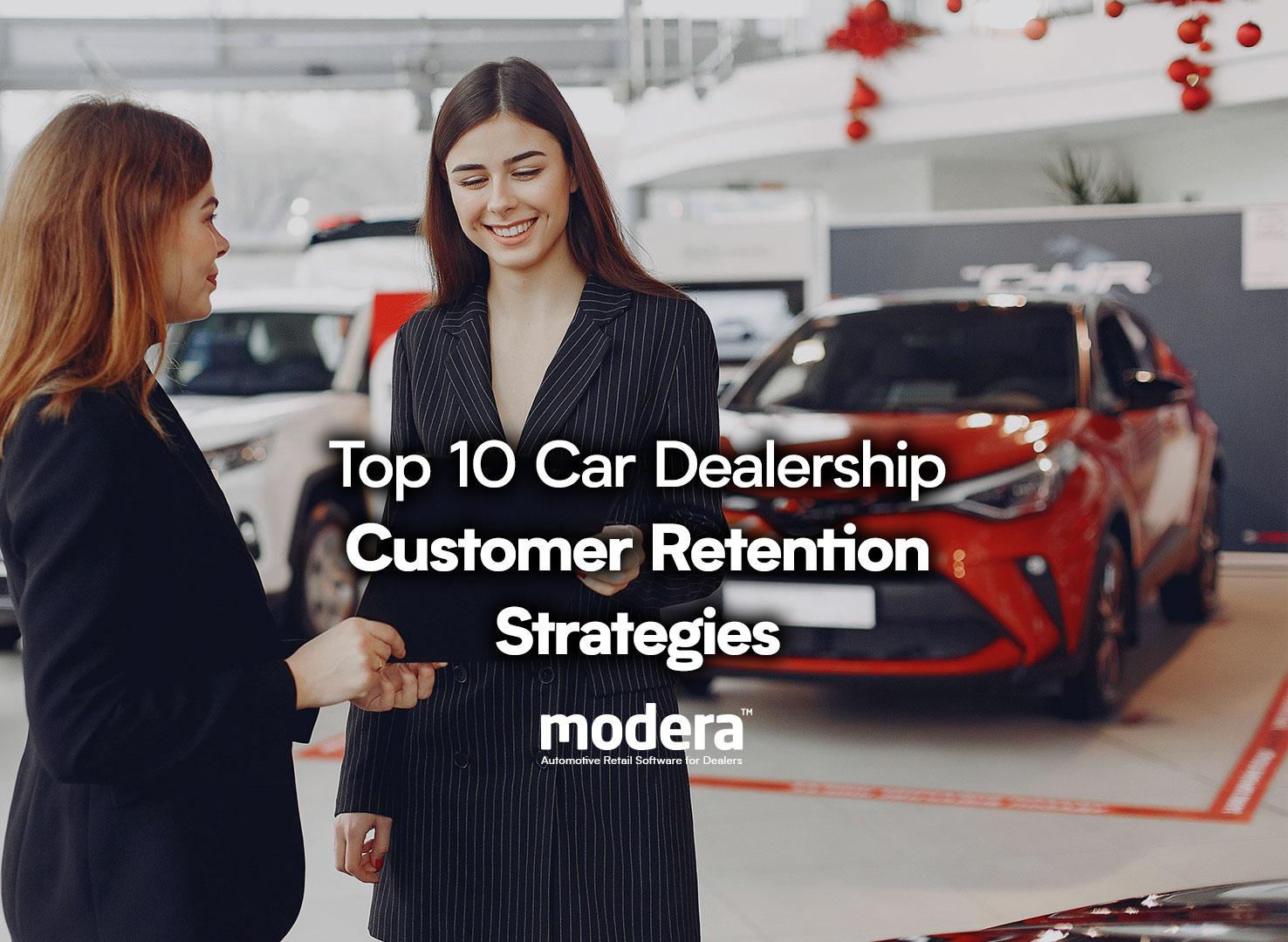 dealership customer retention strategies