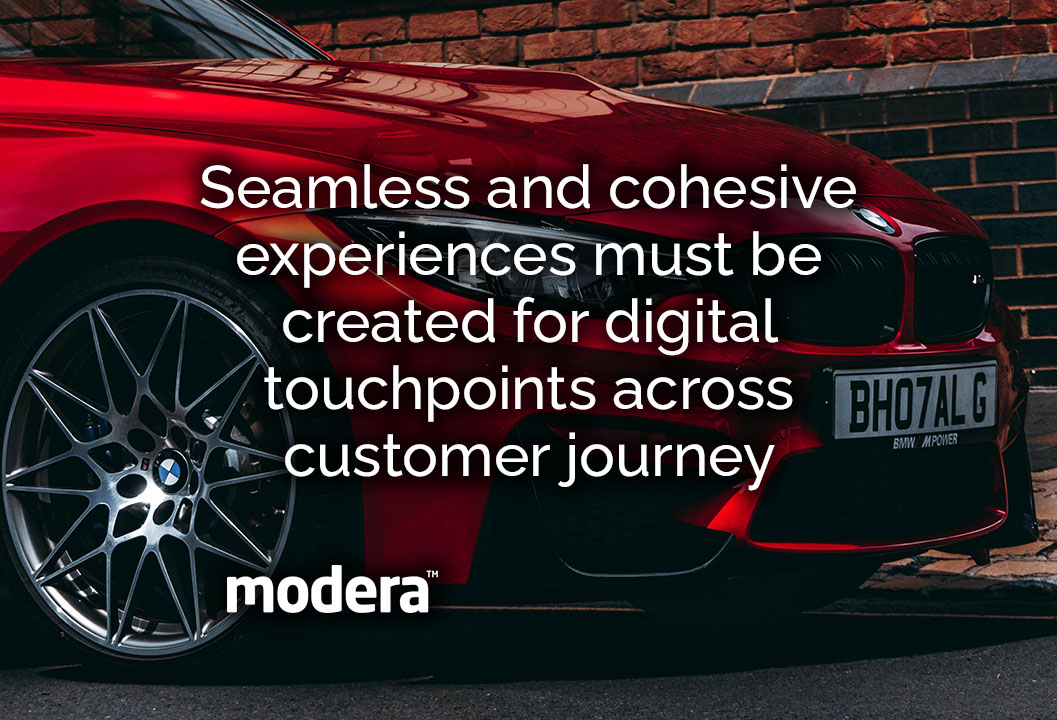 seamless and cohesive experiences must be created for digital touchpoints across customer journey