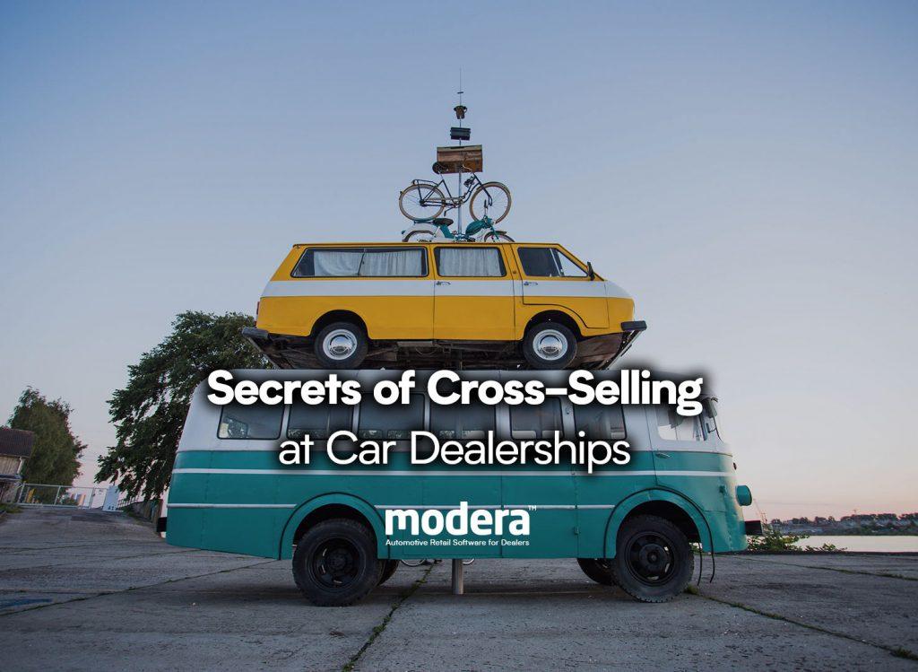 secrets of cross-selling at car dealerships